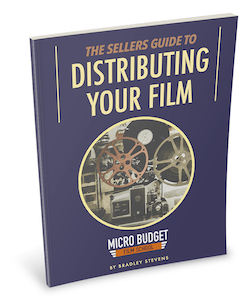 The Sellers Guide to Distributing Your Film